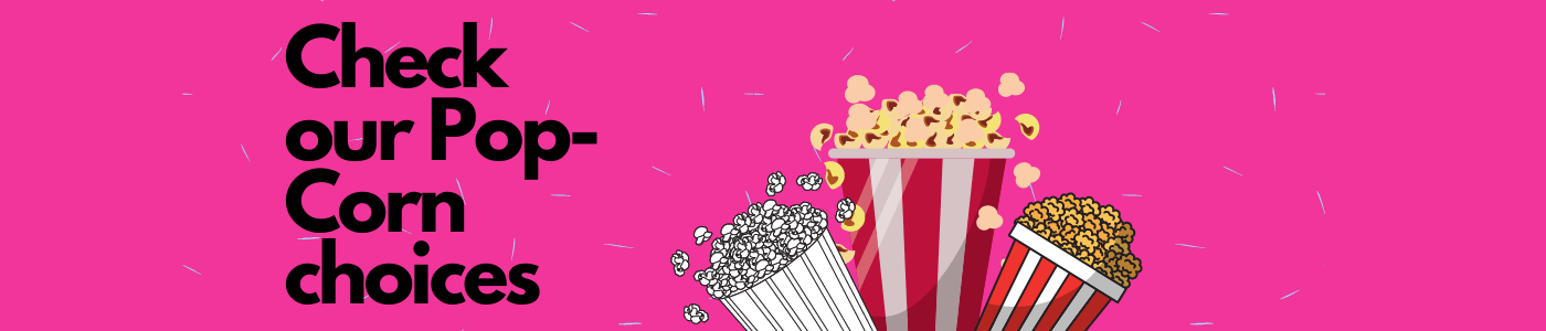 new sizeCopy of Check our Pop Corn choices grid